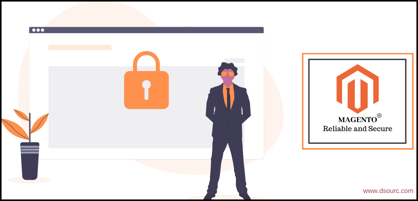 Reliable and Secure Magento Website, Dsourc